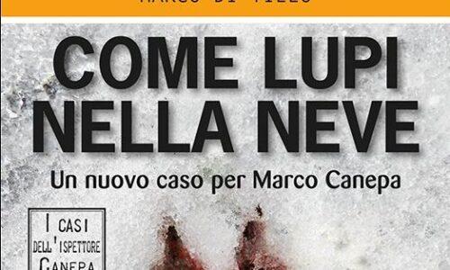 """""""Come lupi nella neve"""", romanzo ambientato ad Agnone (Isernia)"""